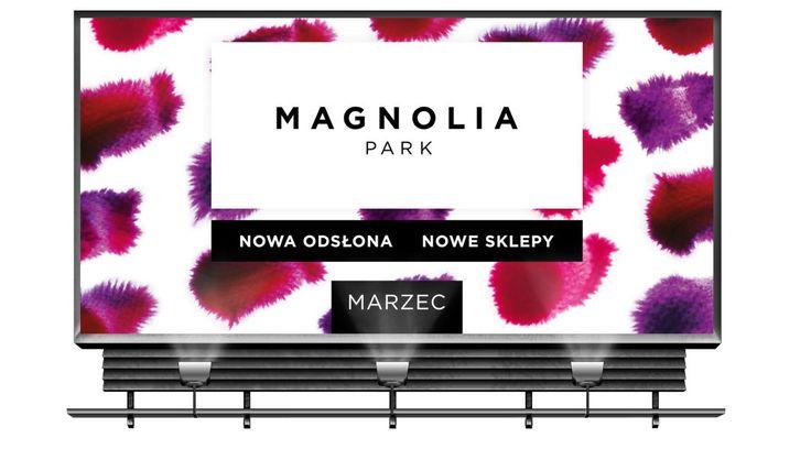 Znalezione obrazy dla zapytania magnolia park kampania