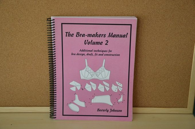 The Bra-Makers Manual Volume 2 by Beverley Johnson by EmeraldSewingChest on Etsy