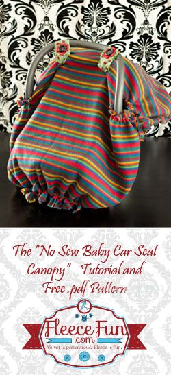 You can make a no sew baby car seat canopy or tent with this easy tutorial and free pattern!