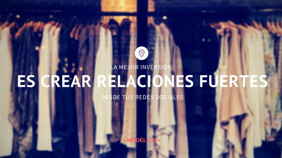 Descubre porqué es tan importante que tu tienda de ropa tenga presencia en las Redes Sociales #modelico