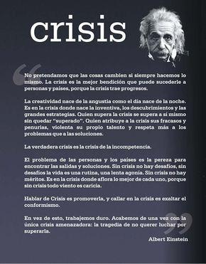 """#Crisis according to Albert #Einstein: """"És en la crisi quan afloreix el millor de cadascú"""" (en ocasions, el pitjor)"""