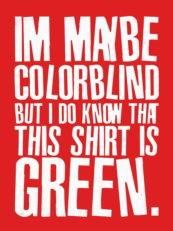 Funny Color Blind Joke Blindness Men Women Green Gift