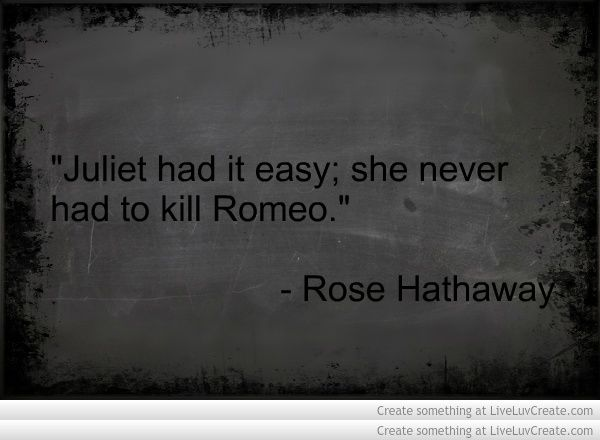Vampire Academy Quotes | Rose Hathaway | :'(