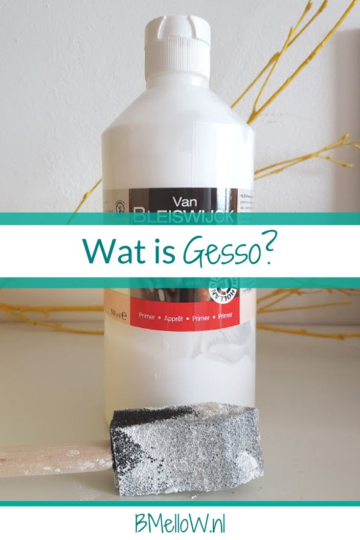 Wat is Gesso- Met duidelijk uitleg wat je er mee kan en hoe het werkt. BMelloW.nl