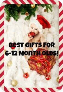 Best Christmas Presents for 6-12 Month Olds