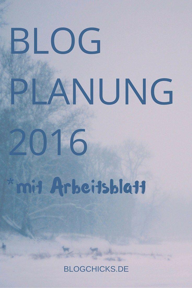 BLOG-PLANUNG 2016 {MIT ARBEITSBLATT} Blogchicks