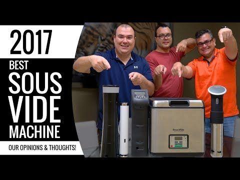 Best SOUS VIDE Machine - Anova, Joule, Sansaire, PolyScience, Sous Vide Supreme - YouTube