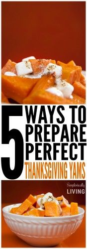 5 ways to prepare perfect thanksgiving yams