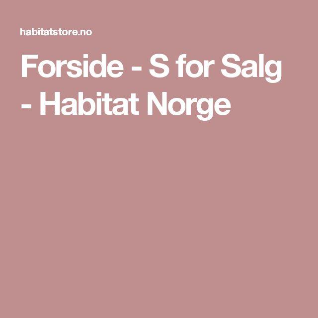 Forside - S for Salg - Habitat Norge