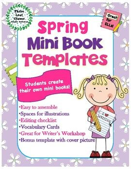 Students will love creating their own Spring mini books with these printable  mini book templates!There is space for students to write and illustrate pictures as well a cover and an About the Author page. This is a great activity for writers workshop as well as writing and literacy centers.