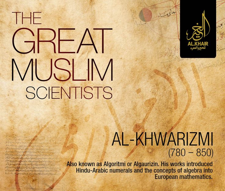 """*** Tribute to Muslim Scientist ***  """"Muhammad ibn Musa Al-Khwarizmi - #Persian Mathematician, Astronomer and Geographer.  Al'Khwarizmi was an Islamic mathematician who wrote on Hindu-Arabic numerals and was among the first to use #zero as a place holder in positional base notation. The word #algorithm derives from his name. His algebra treatise """"Hisab al-jabr w'al-muqabala"""" gives us the word algebra and can be considered as the first book to be written on algebra. #MuslimScientists"""