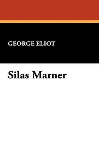 Silas Marner, by George Eliot (Paperback)