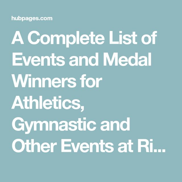 A Complete List of Events and Medal Winners for Athletics, Gymnastic and Other Events  at  Rio Summer Olympics 2016 | HubPages