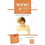 Wow! Glowing Bride in 30 Days.: Bridal Beauty, Health & Staying Stress Free in the Last Month Before Your Wedding Day (Paperback)By Laura Pepper