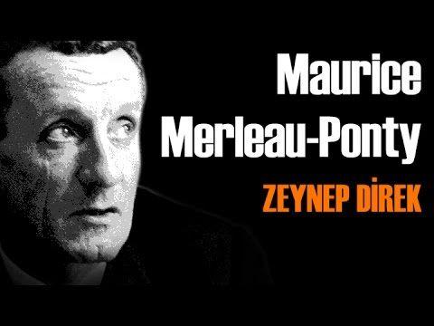 Maurice Merleau Ponty - Zeynep Direk İle Felsefe Vakti - YouTube