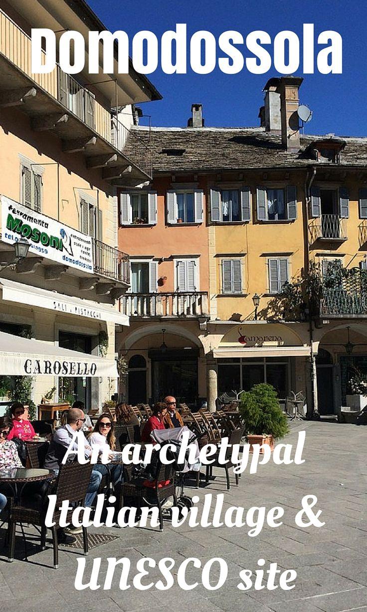 Domodossola An Archetypal Italian Village Unesco Site