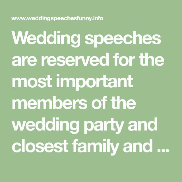 wedding speech by a childhood friend of 10 tips for giving an amazing wedding speech focus on the key points of a wedding speech: thanking the couple for inviting you, championing the institution of marriage and.