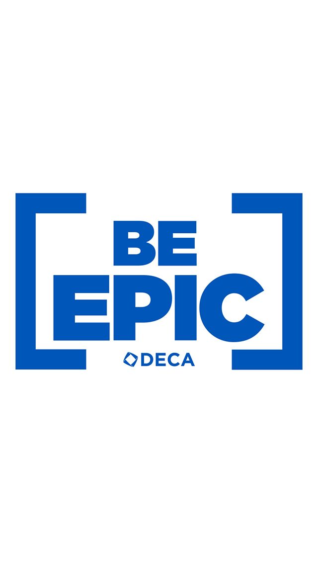Bedecaepic Be Epic Deca Iphone Wallpaper Marketing Professional Middle School Teaching