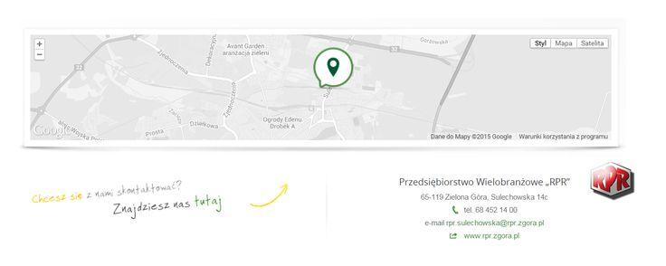 """Przedsiębiorstwo Wielobranżowe """"RPR"""" 65-119 Zielona Góra, Sulechowska 14c tel. 68 452 14 00 e-mail rpr.sulechowska@rpr.zgora.pl web www.rpr.zgora.pl"""