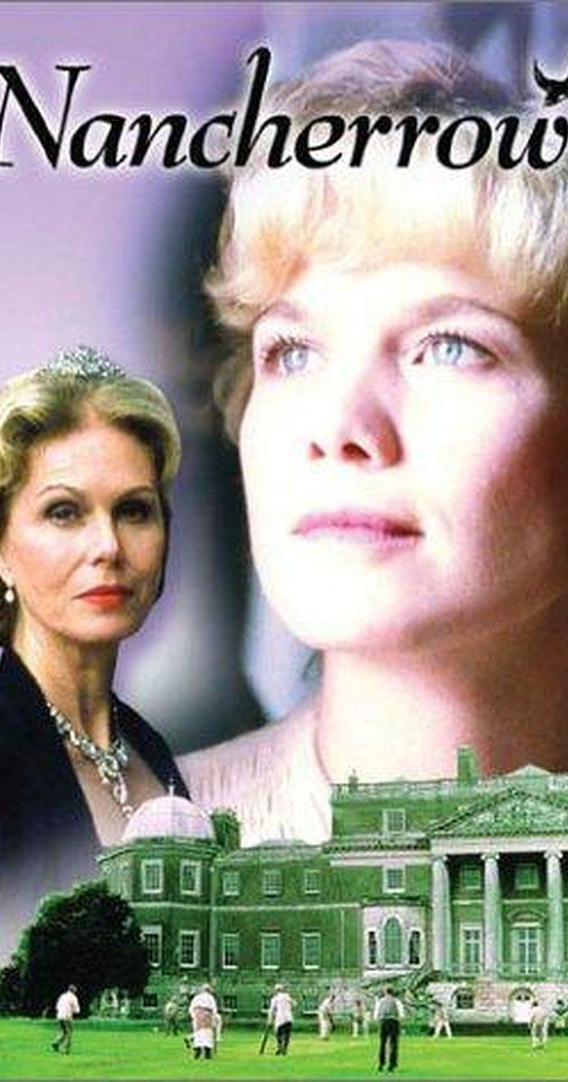 Nancherrow | Drama, Romance | TV Series (1999– A colonel's daughter is the new caretaker of the house. She fights to keep the house and deals with her love problems.