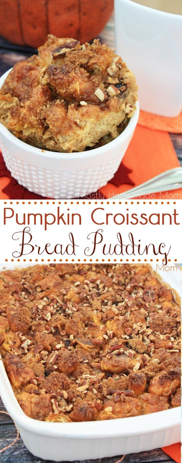 Pumpkin Croissant Bread Pudding - Perfect for brunch along with a cup of hot coffee, yum! #DelightfulMoments #ad