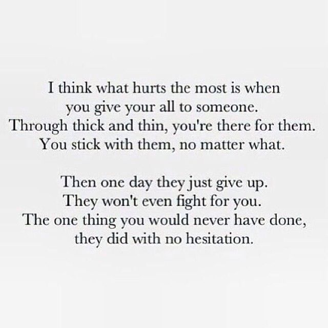 This would be my very own deepest wound. This exactly. Convinced for over three years they would fight for me. And then one day, out of the complete blue, I was proven wrong.