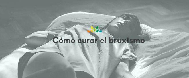 ¿Cómo puedo curar el bruxismo? - Dental Asensio Tu Clinica dental en Valencia. Especialistas en Implantes dentales