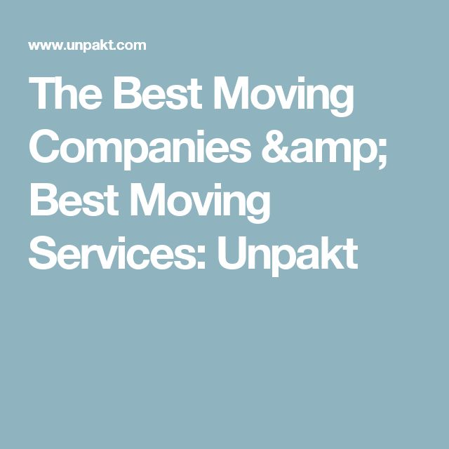 The Best Moving Companies & Best Moving Services: Unpakt