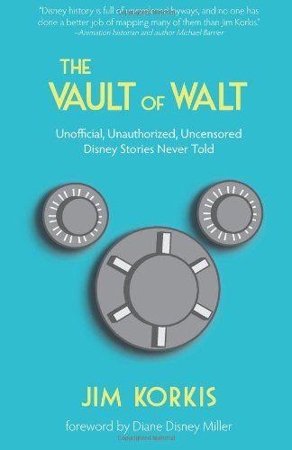 WDW Radio Disney Book Club: New Year, New Book – The Vault of Walt by Jim Korkis - www.wdwradio.com