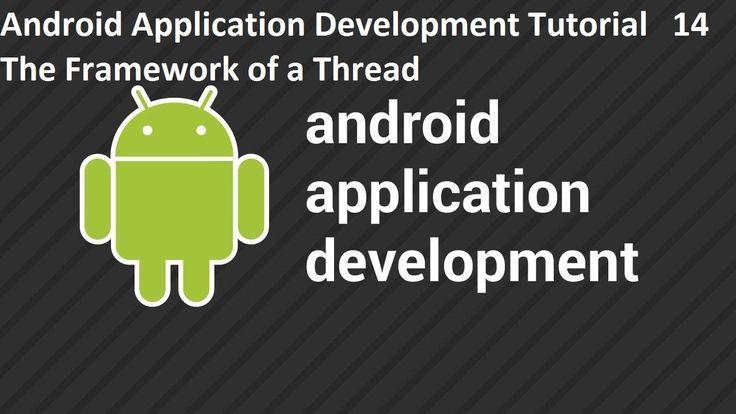 Android Application Development Tutorial 14 The Framework of a Thread Android Application Development Tutorial 14 The Framework of a Thread http://a2yo.blogspot.com/