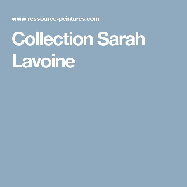 Collection Sarah Lavoine