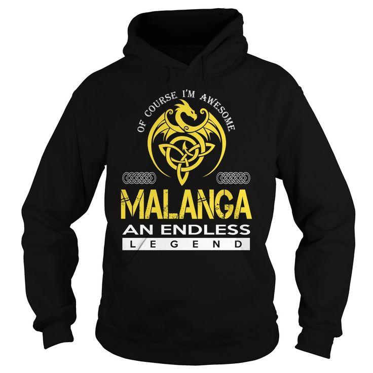 Of Course I'm Awesome MALANGA An Endless Legend Name Shirts #Malanga