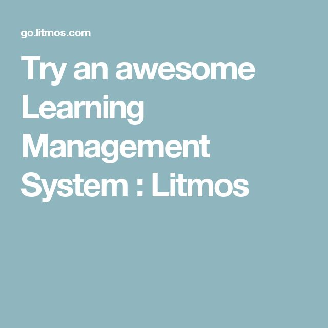 Try an awesome Learning Management System : Litmos