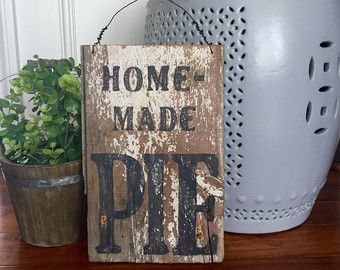 Wood Farmhouse homemade pie Sign Farmhouse Vintage Handmade by HelloSugarPie