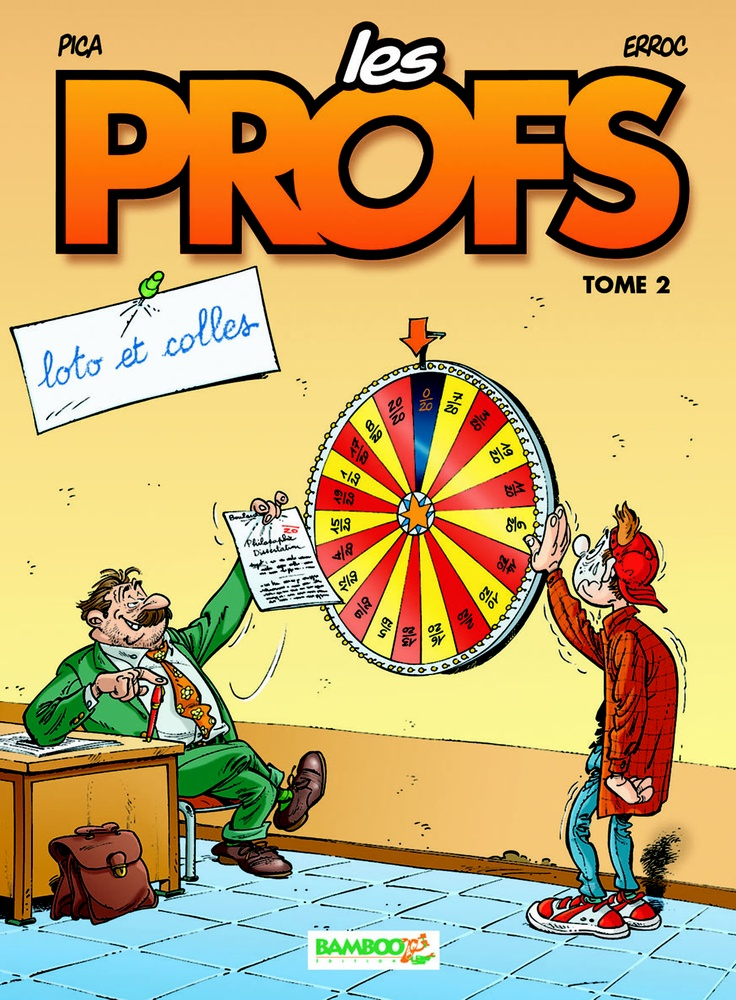 Les Profs Tome 2 Loto & Colles