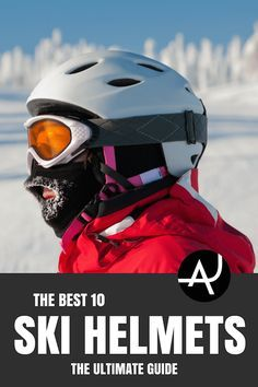 Top 10 Best Ski Helmets of 2017 – Accessories for Skiing and Snowboarding - Snow Clothes For Women, Men and Kids – Best Ski and Snowboard Gear via @theadventurejunkies