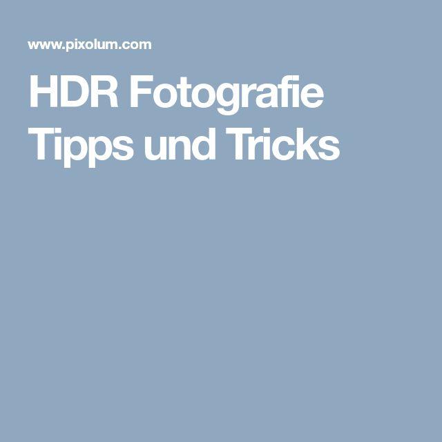 HDR Fotografie Tipps und Tricks
