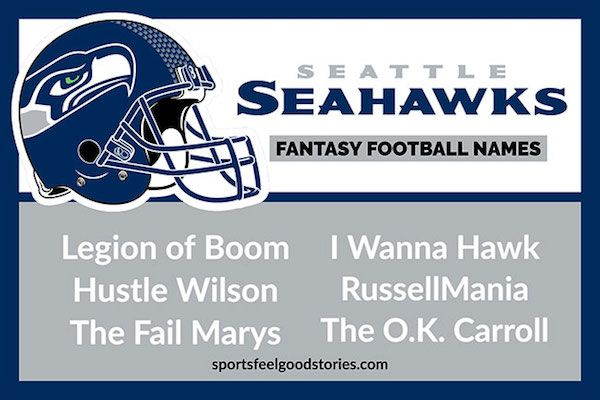 Seattle Seahawks Fantasy Football Names Sports Feel Good Stories Fantasy Football Names Football Names Fantasy Football Humor