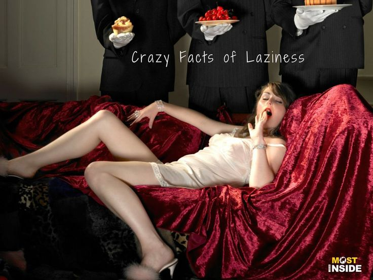 30 Crazy Facts of Laziness