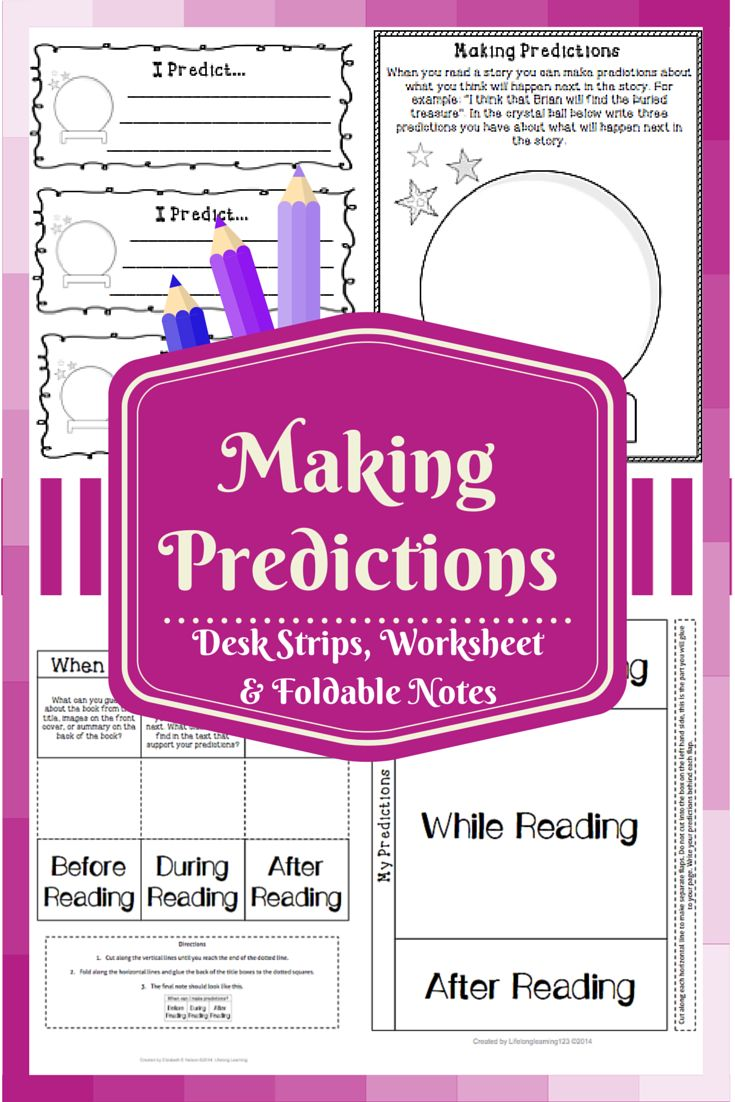 Making Predictions Writing Strips, Worksheet, & Foldable Notes. Can students look into the crystal ball and predict what will happen next in the story?