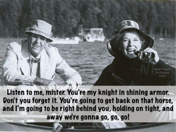 On Golden Pond Quotes Magnificent On Golden Pond Great Movie Quotefilmed In Squam Lake Nh