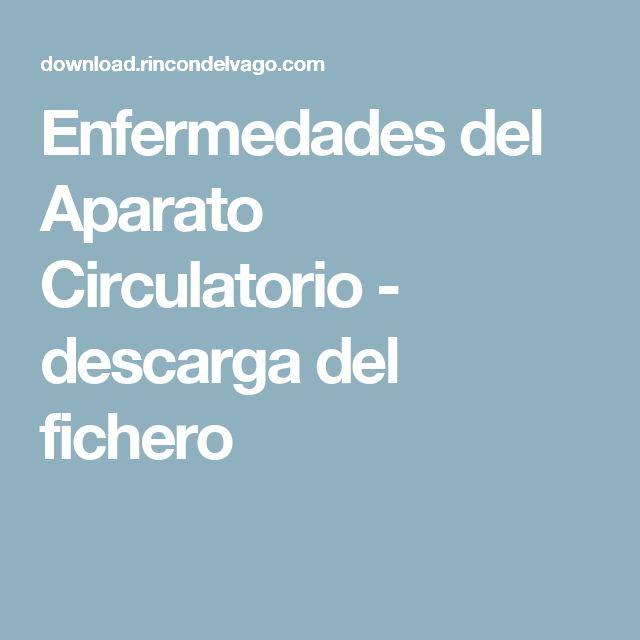 Enfermedades del Aparato Circulatorio - descarga del fichero