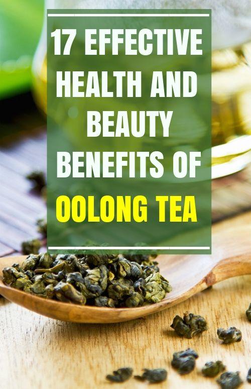 17 Effective Health and Beauty Benefits of Oolong Tea