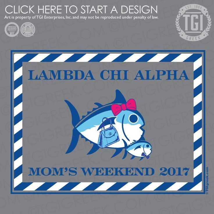 Lambda Chi Alpha | ΛΧΑ | Mom's Weekend | TGI Greek | Greek Apparel | Custom Apparel | Fraternity Tee Shirts | Fraternity T-shirts | Custom T-Shirts