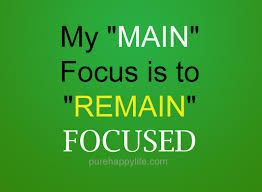Image result for quotes about focus