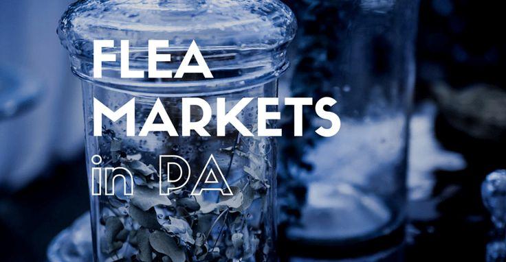 10 Best Flea Markets in Pennsylvania