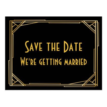 Save The Date Gatsby Gold Black Art Deco Wedding Postcard - gold wedding gifts customize marriage diy unique golden