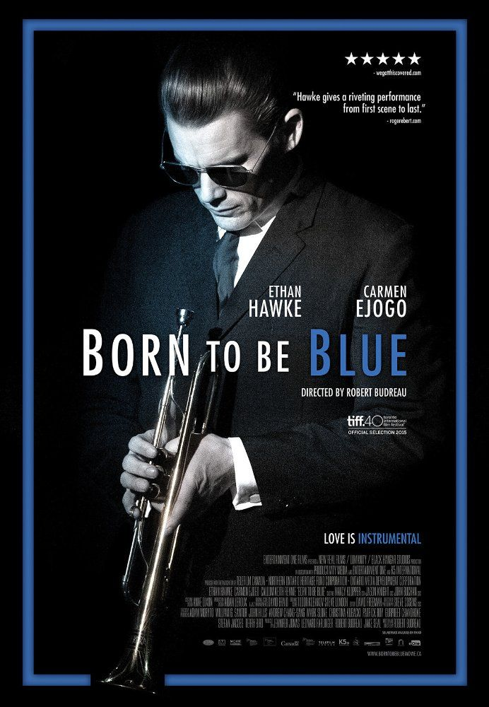Watch Or Download Born to Be Blue (2015) | Watch Or Download Movies For Free