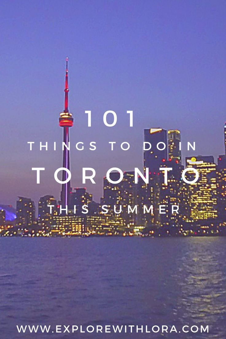 Summer S Finally Here There S No Better Time To Visit Toronto Then In The Summer Check Out This Complete G Visit Toronto Fun Things To Do Canada Travel Guide