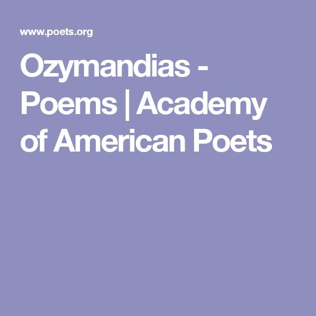 a review of the poem ozymandias It's less well-known that shelley's most famous short poem, ozymandias, was the result of a competition between himself and his friend horace smith.